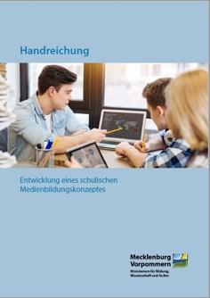 Medienbildungskonzept Handreichung BM©Zweckverband Elektronische Verwaltung in Mecklenburg-Vorpommern